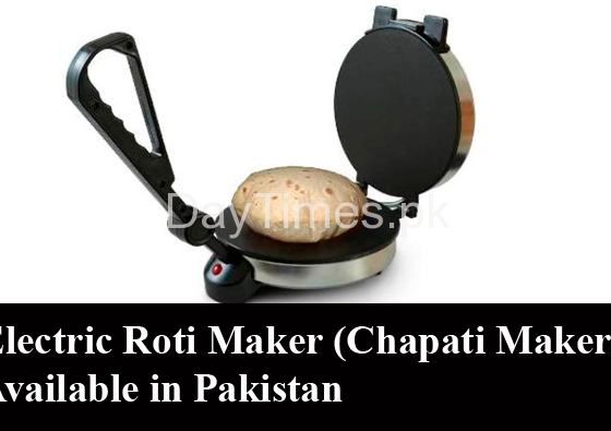 Electric Roti Maker (Chapati Maker) Available in Pakistan