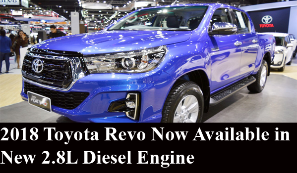 2018 Toyota Revo Now Available in New 2.8L Diesel Engine