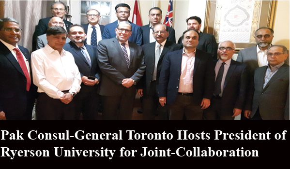 Pak Consul-General Toronto Hosts President of Ryerson University for Joint-Collaboration