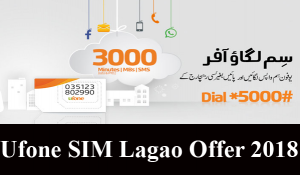 Ufone SIM Lagao Offer 2018