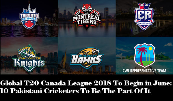 Global T20 Canada League 2018 To Begin in June: 10 Pakistani Cricketers To Be The Part Of It