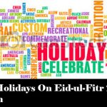 Public Holidays On Eid-ul-Fitr 2018 In Pakistan