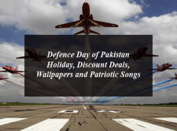 Defence Day of Pakistan Holiday, Discount Deals, Wallpapers and Patriotic Songs