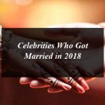 Celebrities Who Got Married in 2018
