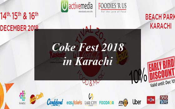Coke Fest 2018 Coming To Karachi on 14th December