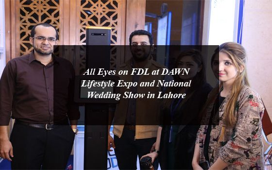 All Eyes on FDL at DAWN Lifestyle Expo and National Wedding Show in Lahore