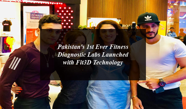 Pakistan's 1st Ever Fitness Diagnostic Labs Launched with Fit3D Technology