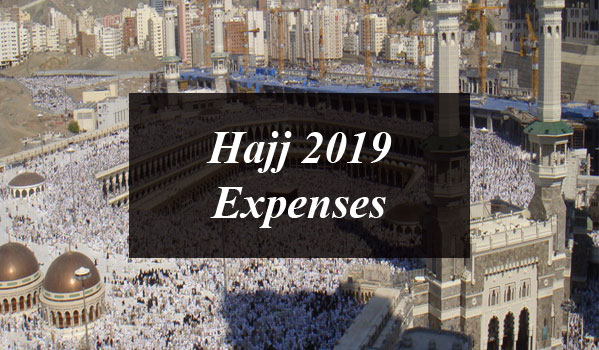 Here are the Hajj 2019 Expenses Declared by Pakistan ...