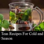 Herbal Teas Recipes For Cold and Flu in Winter Season