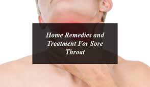 Home Remedies and Treatment For Sore Throat