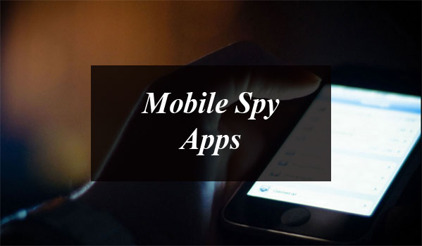 People Using Mobile Spy Apps for Spying their Partners