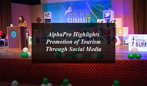 AlphaPro Highlights Promotion of Tourism Through Social Media