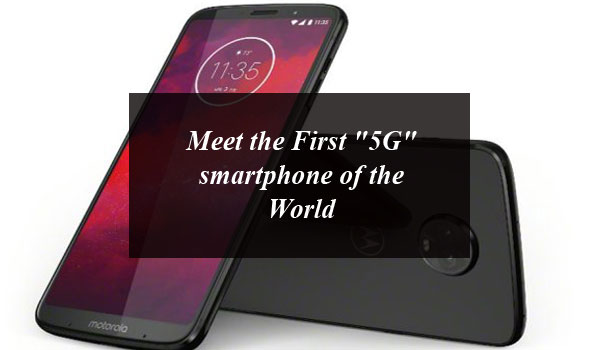 """Meet the First """"5G"""" smartphone of the World"""