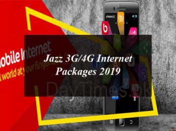 Jazz 3G/4G Internet Packages 2019: Daily, Weekly and Monthly For Prepaid and Post Paid Customers