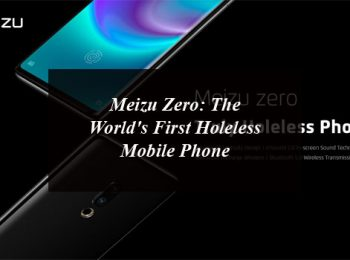 Meizu Zero: The World's First Holeless Mobile Phone