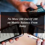 No More 100 Out Of 100 on Mobile Balance From Today