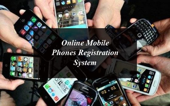 Online Mobile Phones Registration System Lets You Register Phones From Home