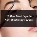 15 Best Most Popular Skin Whitening Creams in Pakistan