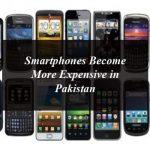 Smartphones Become More Expensive in Pakistan