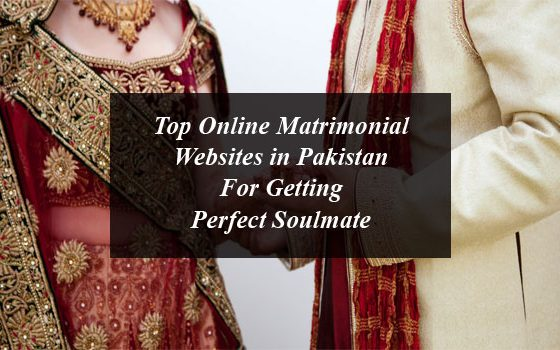 Top Online Matrimonial Websites in Pakistan For Getting Perfect Soulmate