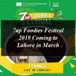 7up Foodies Festival 2019 Coming to Lahore in March