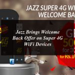 Jazz Brings Welcome Back Offer For Super 4G WiFi Devices