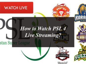 How to Watch PSL 4 Live Streaming?
