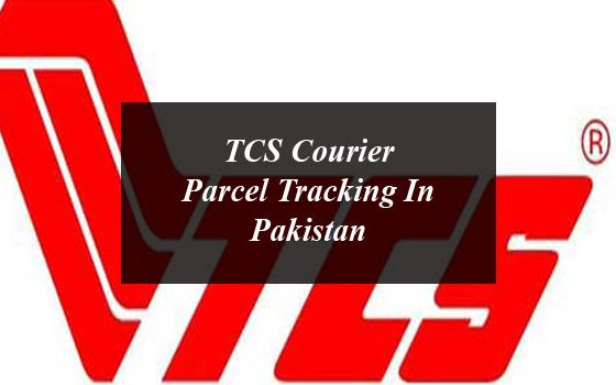 TCS Courier Parcel Tracking In Pakistan—Step By Step Guide