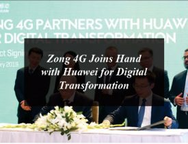 Zong 4G Joins Hand with Huawei for Digital Transformation