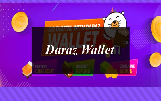 Daraz Launches The Daraz Wallet