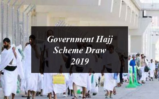 Government Hajj Scheme Draw 2019 to be Held Today