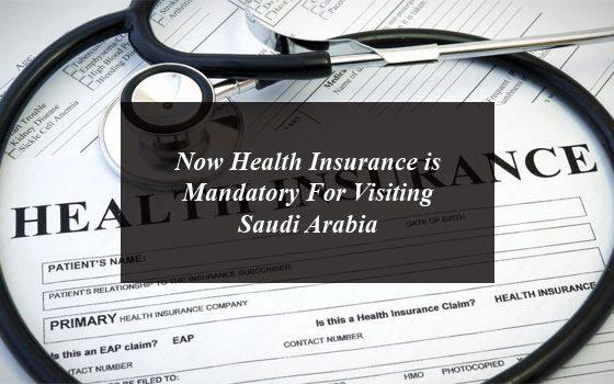 Now Health Insurance is Mandatory For Visiting Saudi Arabia