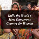 India the World's Most Dangerous Country for Women