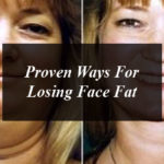 Proven Ways For Losing Face Fat