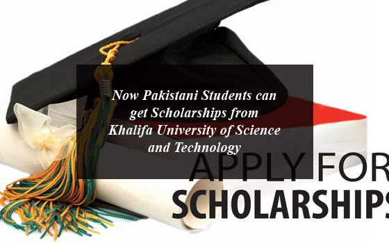 Now Pakistani Students Can Get Scholarships from Khalifa University of Science and Technology