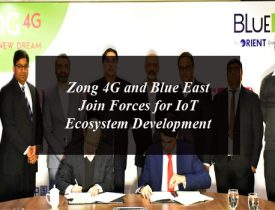 Zong 4G and Blue East Join Forces for IoT Ecosystem Development