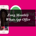 How to Get Zong Monthly WhatsApp Offer?