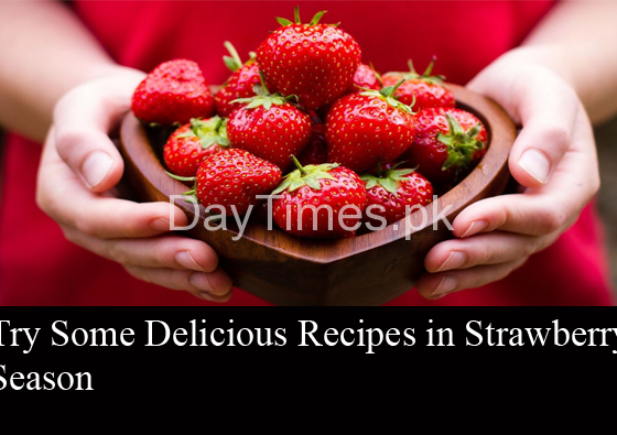 Try Some Delicious Recipes in Strawberry Season