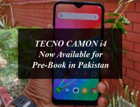 TECNO CAMON i4 Now Available for Pre-Book in Pakistan
