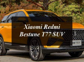 Xiaomi Redmi Bestune T77 SUV: The First Customized Car from a Smartphone Company