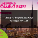 Zong 4G Prepaid Roaming Packages for UAE