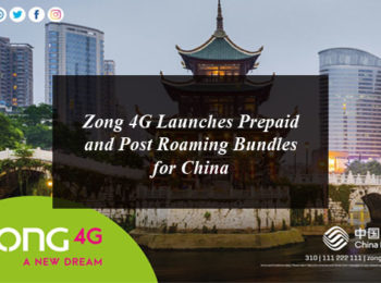 Zong 4G Launches Prepaid and Post Roaming Bundles for China
