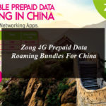 Zong 4G Prepaid Data Roaming Bundles For China
